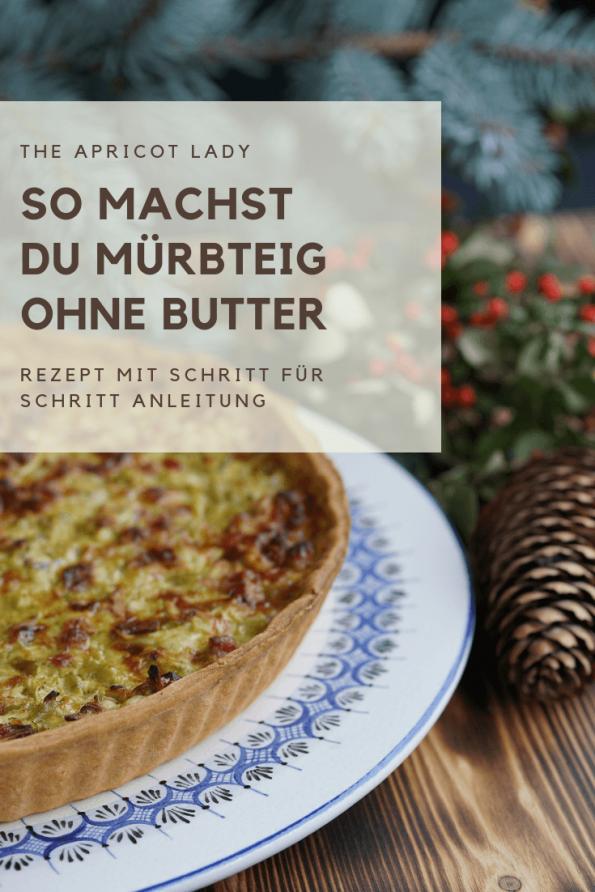 So machst du Mürbteig ohne Butter! Ganz einfach gemacht - für pikante Gerichte! #kochtipps #backen #rezepte #mürbteig #selbstgemacht