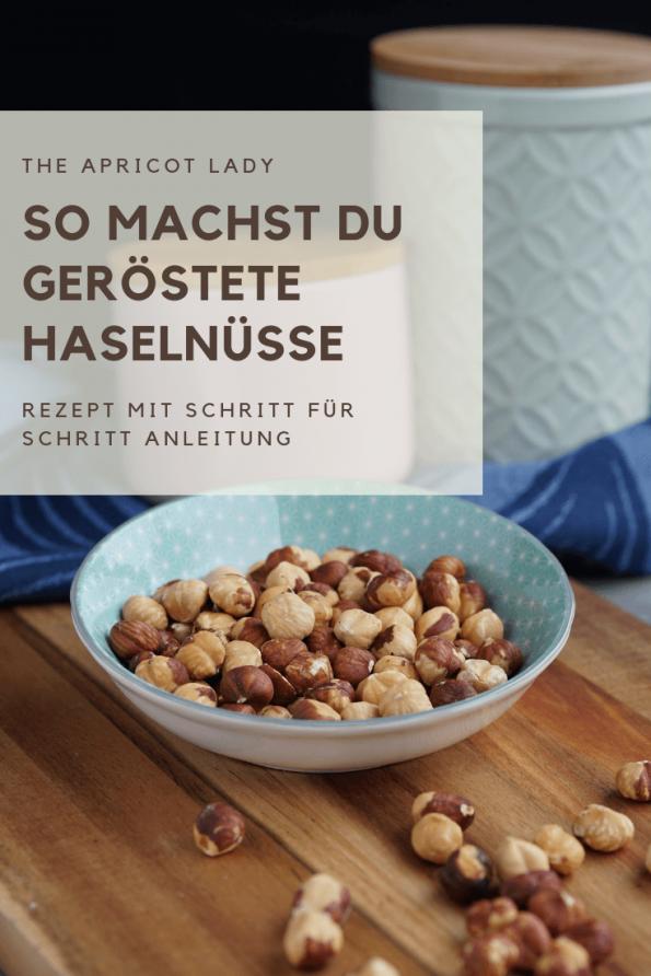 So machst du geröstete Haselnüsse selbst. Ohne Zucker, ein gesunder Snack! #vegan #rezept #bio #nüsse #snack