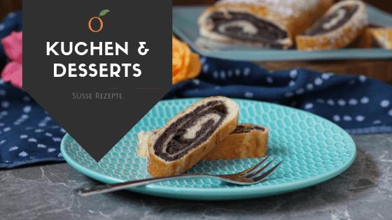 Kuchen & Desserts / süße Rezepte